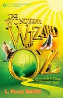 Oxford Children's Classics: The Wonderful Wizard of Oz - Oxford Children's Classics (Paperback)