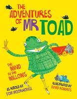 The Adventures of Mr Toad (Hardback)
