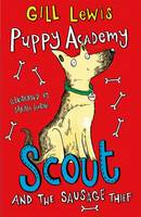 Puppy Academy: Scout and the Sausage Thief (Paperback)