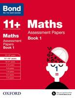 Bond 11+: Maths: Assessment Papers: 11+-12+ years Book 1 - Bond 11+ (Paperback)