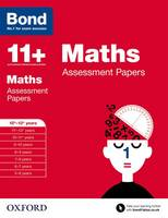 Bond 11+: Maths: Assessment Papers: 12+-13+ years - Bond 11+ (Paperback)