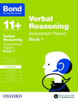 Bond 11+: Verbal Reasoning: Assessment Papers: 9-10 years Book 1 - Bond 11+ (Paperback)