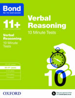 Bond 11+: Verbal Reasoning: 10 Minute Tests