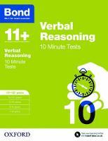 Bond 11+: Verbal Reasoning: 10 Minute Tests: 11+-12+ years - Bond 11+ (Paperback)