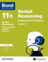 Bond 11+: Verbal Reasoning: Stretch Papers: 10-11+ years - Bond 11+ (Paperback)