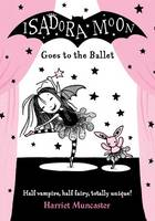 Isadora Moon Goes to the Ballet (Paperback)