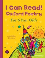 I Can Read! Oxford Poetry for 6 Year Olds (Paperback)