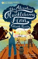 Oxford Children's Classics: The Adventures of Huckleberry Finn - Oxford Children's Classics (Paperback)