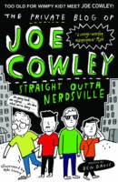 The Private Blog of Joe Cowley: Straight Outta Nerdsville (Paperback)