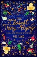 The Closest Thing to Flying (Paperback)