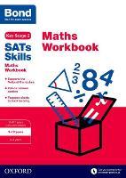 Bond SATs Skills: Maths Workbook 9-10 Years - Bond SATs Skills (Paperback)