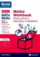 Bond SATs Skills: Maths Workbook: Measurement, Geometry & Statistics 10-11 Years - Bond SATs Skills (Paperback)