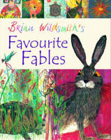 Brian Wildsmith's Favourite Fables (Paperback)