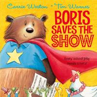Boris Saves the Show (Hardback)