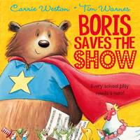 Boris Saves the Show (Paperback)