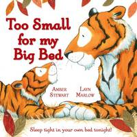 Too Small for My Big Bed (Hardback)