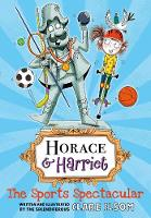 Horace and Harriet: The Sports Spectacular (Paperback)