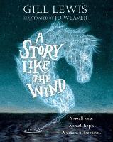 A Story Like the Wind (Hardback)