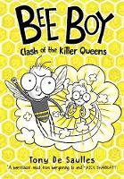 Bee Boy: Clash of the Killer Queens (Paperback)
