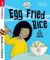 Read with Oxford: Stage 3: Biff, Chip and Kipper: Egg Fried Rice and Other Stories - Read with Oxford (Paperback)