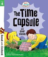 Read with Oxford: Stage 4: Biff, Chip and Kipper: The Time Capsule and Other Stories - Read with Oxford (Paperback)