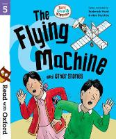 Read with Oxford: Stage 5: Biff, Chip and Kipper: The Flying Machine and Other Stories - Read with Oxford (Paperback)