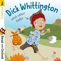 Read with Oxford: Stage 2: Phonics: Dick Whittington and Other Tales - Read with Oxford (Paperback)