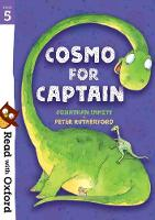 Read with Oxford: Stage 5: Cosmo for Captain - Read with Oxford (Paperback)