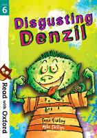 Read with Oxford: Stage 6: Disgusting Denzil - Read with Oxford (Paperback)