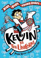 Kevin vs the Unicorns (Hardback)