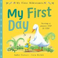 My First Milestones: My First Day - My First Milestones (Paperback)