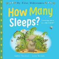 My First Milestones: How Many Sleeps? - My First Milestones (Paperback)
