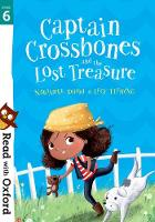 Read with Oxford: Stage 6: Captain Crossbones and the Lost Treasure - Read with Oxford (Paperback)