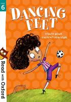 Read with Oxford: Stage 6: Dancing Feet - Read with Oxford (Paperback)