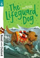 Read with Oxford: Stage 6: The Lifeguard Dog - Read with Oxford (Paperback)