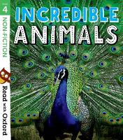 Read with Oxford: Stage 4: Non-fiction: Incredible Animals - Read with Oxford (Paperback)