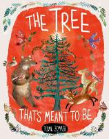 The Tree That's Meant to Be (Hardback)