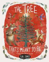 The Tree That's Meant To Be (Paperback)