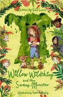 Willow Wildthing and the Swamp Monster (Paperback)