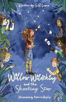 Willow Wildthing and the Shooting Star (Paperback)