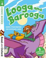 Read with Oxford: Stage 4: Comic Books: Looga and Barooga - Read with Oxford (Paperback)