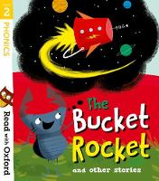 Read with Oxford: Stage 2: The Bucket Rocket and Other Stories - Read with Oxford (Paperback)