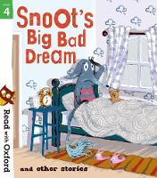Read with Oxford: Stage 4: Snoot's Big Bad Dream and Other Stories - Read with Oxford (Paperback)