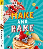 Read with Oxford: Stage 2: Non-fiction: Make and Bake! - Read with Oxford (Paperback)