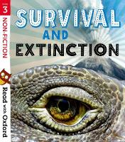 Read with Oxford: Stage 3: Non-fiction: Survival and Extinction - Read with Oxford (Paperback)