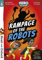 Read with Oxford: Stage 6: Hero Academy: Rampage of the Robots - Read with Oxford (Paperback)