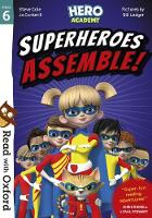 Read with Oxford: Stage 6: Hero Academy: Superheroes Assemble! - Read with Oxford (Paperback)