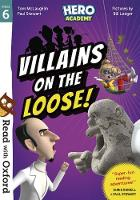 Read with Oxford: Stage 6: Hero Academy: Villains on the Loose! - Read with Oxford (Paperback)