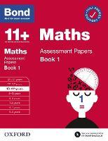 Bond 11+: Bond 11+ Maths Assessment Papers 10-11 yrs Book 1