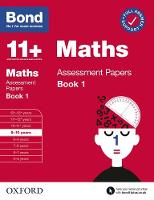 Bond 11+: Bond 11+ Maths Assessment Papers 9-10 yrs Book 1